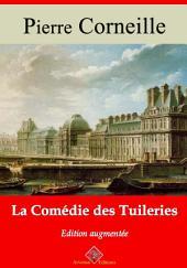 La comédie des tuileries: Nouvelle édition augmentée