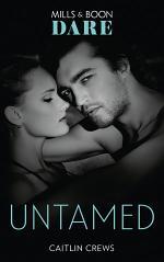 Untamed (Mills & Boon Dare) (Hotel Temptation)