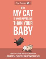 Why My Cat Is More Impressive Than Your Baby PDF