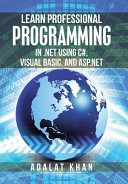 Learn Professional Programming in   Net Using C   Visual Basic  and Asp  Net PDF