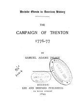 The Campaign of Trenton, 1776-77