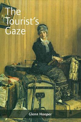 The Tourist s Gaze PDF
