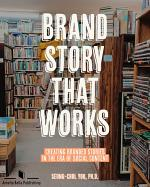 Brand Story that Works