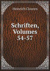 Schriften, Volumes 54-57