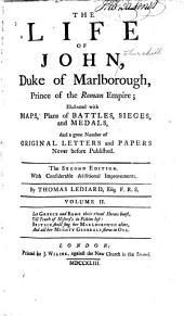 The Life of John, Duke of Marlborough: Prince of the Roman Empire, Volume 2