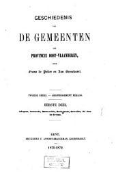 Geschiedenis van de gemeenten der provincie Oost-Vlaanderen. 2e reeks: Arrondissement Eekloo: Adegem, Assenede, Bassevelde, Boekhoute, Ertvelde, St.-Jan-in-Eremo