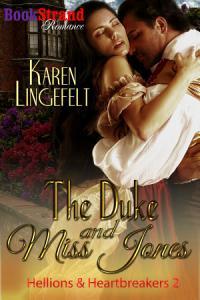 The Duke and Miss Jones  Hellions   Heartbreakers 2  Book