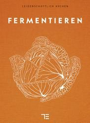 Das Noma Handbuch Fermentation