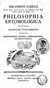 Philosophia entomologica, sistens scientiae fundamenta