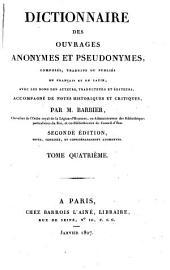 Dictionnaire des ouvrages anonymes et pseudonymes: Volume4