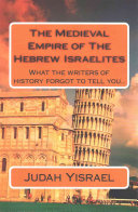 The Medieval Empire of the Hebrew Israelites