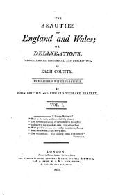 Beauties of England and Wales: Volume 1