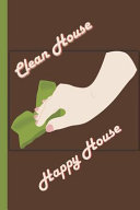 Clean House - Happy House