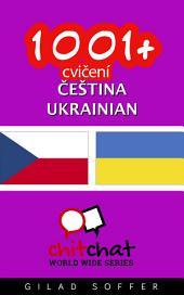 1001+ Cvičení Čeština - Ukrainian
