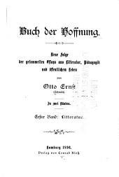 Buch der Hoffnung: neue Folge der gesammelten Essays aus Litteratur, Band 1