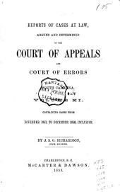 Reports of Cases at Law Argued and Determined in the Court of Appeals and Court of Errors of South Carolina: Volume 11