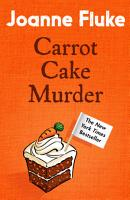 Carrot Cake Murder  Hannah Swensen Mysteries  Book 10  PDF