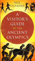 A Visitor s Guide to the Ancient Olympics PDF