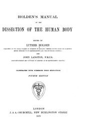 Holden's Manual of the Dissection of the Human Body