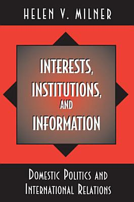 Interests  Institutions  and Information PDF