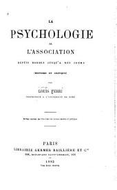 La psychologie de l'association depuis Hobbes jusqu'à nos jours (histoire et critique)