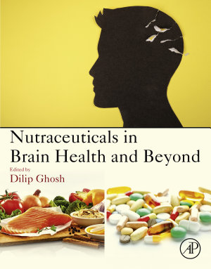 Nutraceuticals in Brain Health and Beyond