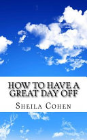How to Have a Great Day Off