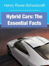 Hybrid Cars: The Essential Facts