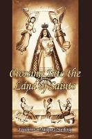 Crossing Into the Land of Saints PDF