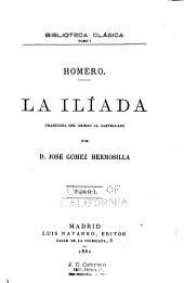 La Ilíada: Volumen 1