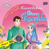 Kecerdikan Princess Rasyida: Mengenal Asmaul Husna Lewat Dongeng