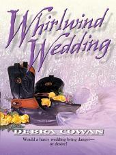 Whirlwind Wedding
