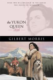 The Yukon Queen (House of Winslow Book #17)