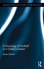 A Sociology of Football in a Global Context