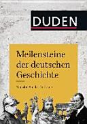 Meilensteine der deutschen Geschichte PDF