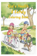 Kid s Health   Safety Coloring Book