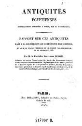 Antiquites egyptiemes nouvellement apportees a Paris, par M. Passalacqua. Rapport sur ces antiquites fait. Par M. le ---.
