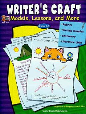 Writer s Craft  Models  Lessons  and More PDF