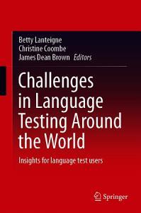 Challenges in Language Testing Around the World PDF