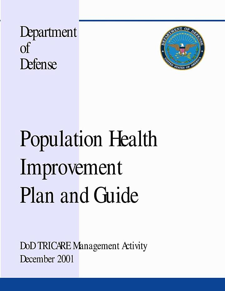 Population health improvement plan and guide