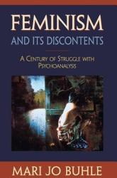 Feminism And Its Discontents Book PDF