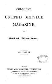 The United Service Magazine: Volume 2; Volume 84