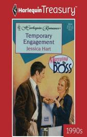 Temporary Engagement