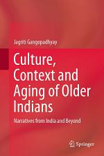 Culture, Context and Aging of Older Indians