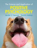 The Science and Application of Positive Psychology