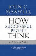 How Successful People Think Workbook PDF