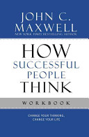 How Successful People Think Workbook Book PDF