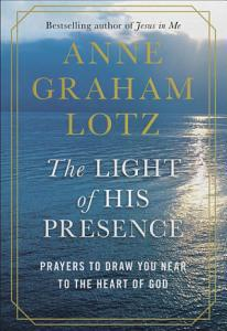 The Light of His Presence Book