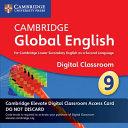 Cambridge Global English  Stage 9 Cambridge Elevate Digital Classroom  1 Year Access Card PDF