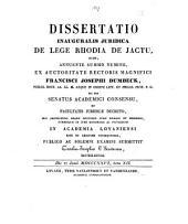 Dissertatio inauguralis juridica de lege Rhodia de jactu